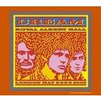 Cream - Royal Albert Hall · London May 2-3-5-6 2005