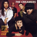 Creamers - Stick It In Your Ear