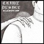 Crime Desire - In Lucifer's Grip