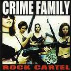 Crime Family - Rock Cartel
