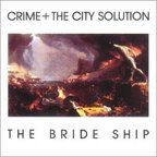 Crime + The City Solution - The Bride Ship