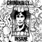 Criminally Insane - s/t