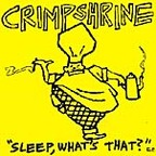Crimpshrine - Sleep, What's That? E.P.