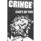 Cringe - Joke's On You