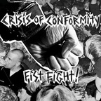 Crisis Of Conformity - Fist Fight!