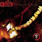Crisis (US) - Like Sheep Led To Slaughter