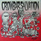 Crowbar Salvation - Sack Lunch