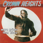 Crown Heights - More Pricks Than Kicks