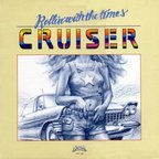 Cruiser - Rollin' With The Times