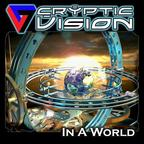 Cryptic Vision - In A World