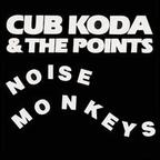 Cub Koda & The Points - Noise Monkeys