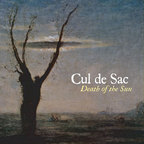 Cul De Sac - Death Of The Sun