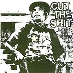 Cut The Shit - Harmed And Dangerous