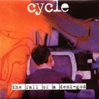 Cycle - The Fall Of A Demi-God