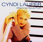 Cyndi Lauper - Wanna Have Fun