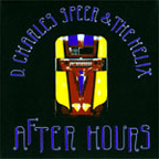 D. Charles Speer & The Helix - After Hours