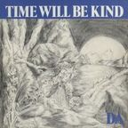 Da (US 1) - Time Will Be Kind