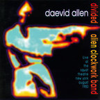 Daevid Allen - Divided Alien Clockwork Band
