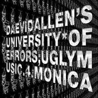 Daevid Allen's University Of Errors - Uglymusic.4.Monica