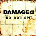 Damaged (AU) - Do Not Spit