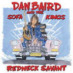 Dan Baird And The Sofa Kings - Redneck Savant