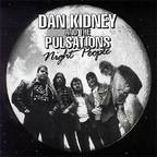 Dan Kidney And The Pulsations - Night People