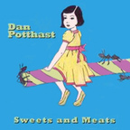 Dan Potthast - Sweets And Meats