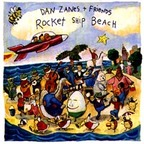 Dan Zanes + Friends - Rocket Ship Beach