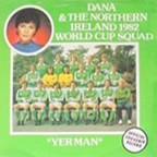 Dana & The Northern Ireland 1982 World Cup Squad - Yer Man