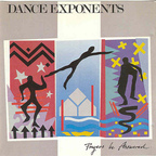 Dance Exponents - Prayers Be Answered