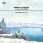 Daniel Fagerström - Maneuvers In The Dark