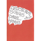 Daniel Higgs - Devotional Songs Of Daniel Higgs
