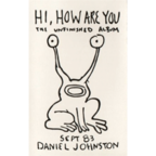 Daniel Johnston - Hi, How Are You · The Unfinished Album