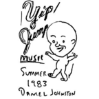 Daniel Johnston - Yip/Jump Music