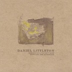Daniel Littleton - Nobody's Fault But Mine · Down By The Riverside