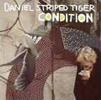 Daniel Striped Tiger - Condition