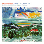 Danilo Perez - Across The Crystal Sea