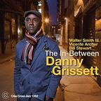 Danny Grissett - The In-Between