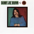 Danny Joe Brown And The Danny Joe Brown Band - s/t
