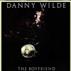 Danny Wilde - The Boyfriend
