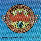 Dark Matter - Hawkwind · Friends & Relations · Cosmic Travellers · Volume 6