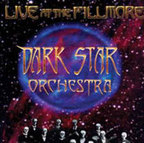 Dark Star Orchestra - Live At The Fillmore