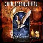 Dark Tranquillity - Skydancer & Of Chaos And Eternal Night