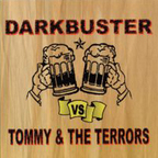 Darkbuster - Darkbuster Vs Tommy & The Terrors