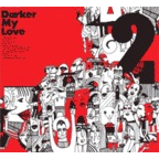 Darker My Love - 2