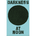 Darkness At Noon - s/t