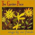 Darren Jessee - The Garden Place · Songs By Our Friends