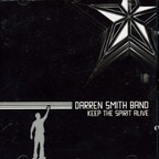 Darren Smith Band - Keep The Spirit Alive