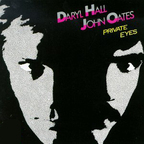 Daryl Hall · John Oates - Private Eyes