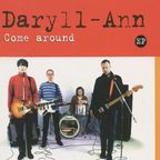 Daryll-Ann - Come Around e.p.